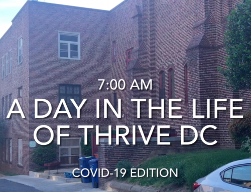 Day in the Life of Thrive DC